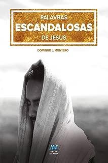Palavras escandalosas de Jesus (Portuguese Edition)