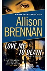 Love Me to Death: A Novel of Suspense (Lucy Kincaid Novels Book 1) Kindle Edition
