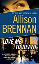 Love Me to Death: A Novel of Suspense (Lucy Kincaid Novels Book 1)