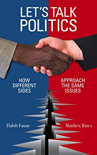 Let's Talk Politics: How Different Sides Approach the Same Issues