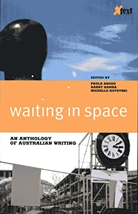 Waiting in Space: An Anthology of New Australian Writing