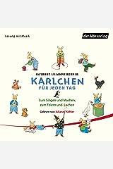 Karlchen für jeden Tag: Zum Singen und Machen, zum Feiern und Lachen Audible Audiobook