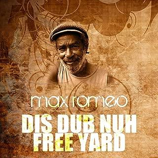 Dis Dub Nuh Free Yard