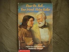 dear dr. bell...your friend helen keller