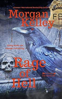Rage of Hell (An FBI Romance/Thriller Book 36)