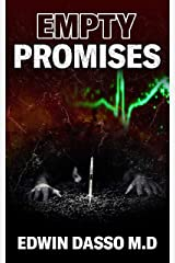 Empty Promises: A Jack Bass, MD Thriller (Jack Bass Black Cloud Chronicles Book 6) Kindle Edition