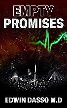 Empty Promises: A Jack Bass, MD Thriller (Jack Bass Black Cloud Chronicles Book 6)