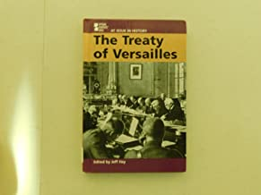 The Treaty of Versailles (At issue in history)