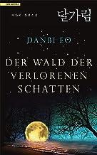 Der Wald der verlorenen Schatten (German Edition)
