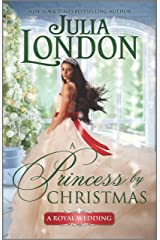 A Princess by Christmas: A Historical Romance (A Royal Wedding Book 3) Kindle Edition