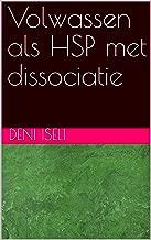 Volwassen als HSP met dissociatie