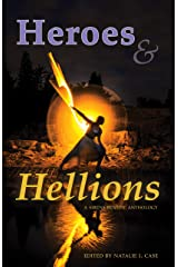 Heroes & Hellions: A Sirens Benefit Anthology Kindle Edition