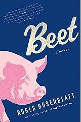 Beet: A Novel Kindle Edition