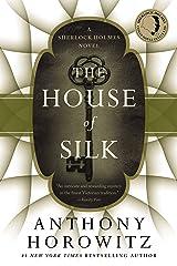 The House of Silk: A Sherlock Holmes Novel Kindle Edition