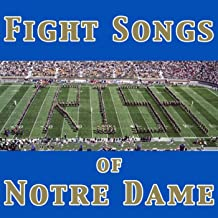 Fight Songs of Notre Dame