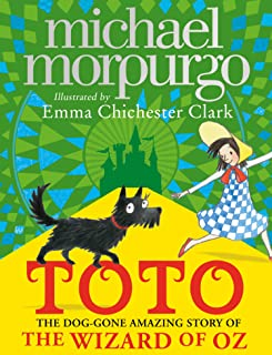 Toto: The Dog-Gone Amazing Story of the Wizard of Oz (English Edition)