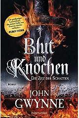 Die Zeit der Schatten - Blut und Knochen 1: Roman (German Edition) Kindle Edition