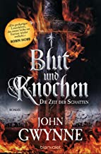 Die Zeit der Schatten - Blut und Knochen 1: Roman (German Edition)
