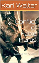 Conflict of Fable Heros: Can't Live Too Extensive (German Edition)