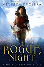 Rogue Night (Robin of Larkspur Book 2)