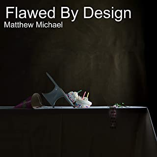 Flawed by Design