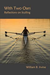 With Two Oars: Reflections on Sculling (English Edition) Format Kindle