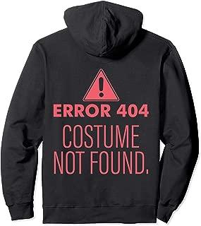 Error 404 Costume Not Found - DIY Halloween Costume Pullover Hoodie
