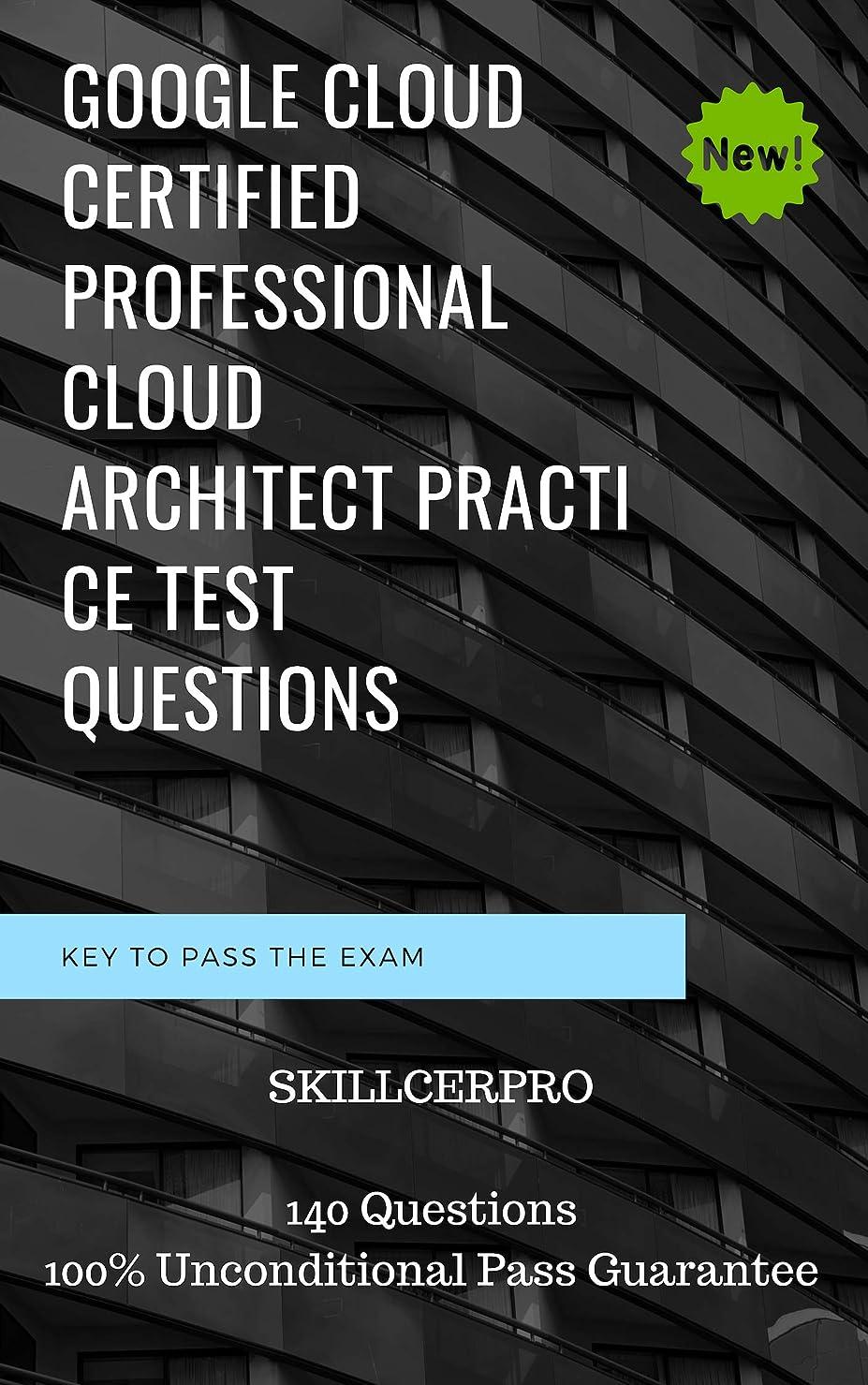 タクトスツール抜粋Google Cloud Certified Professional Cloud Architect Dumps: Google Cloud Certified Professional Cloud Architect practice exam test Questions (English Edition)
