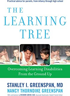 The Learning Tree: Overcoming Learning Disabilities from the Ground Up (A Merloyd Lawrence Book)