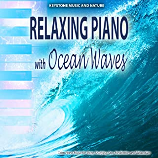 Relaxing Piano with Ocean Waves - Calm Music for Studying Sleep Spa Meditation and Relaxation