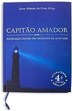Capitão Amador - Navegação Segura em Cruzeiros de Alto-Mar