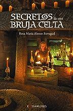 Secretos de una bruja celta (OBRAS DE REFERENCIA -