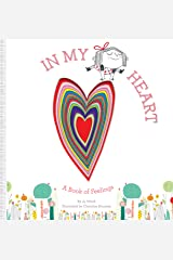 In My Heart: A Book of Feelings Hardcover