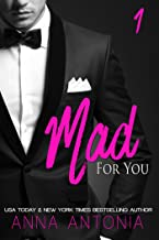 mad for you by anna antonia