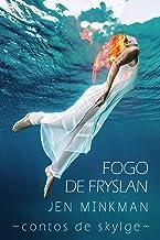 Fogo de Fryslan (Contos de Skylge #3) (Portuguese Edition)