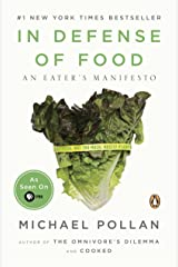 In Defense of Food: An Eater's Manifesto Kindle Edition