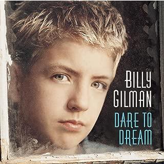 billy gilman dare to dream