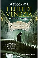 I Lupi di Venezia (I Lupi di Venezia Series Vol. 1) Formato Kindle