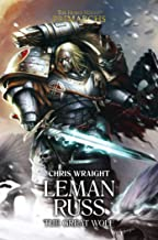 [Chris Wraight] Leman Russ: The Great Wolf (2) (The Horus Heresy: Primarchs) - Hardcover