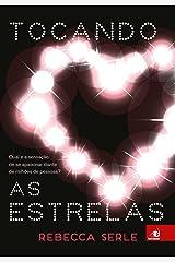 Tocando as estrelas (Portuguese Edition) Kindle Edition