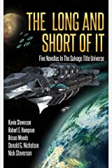 The Long and Short of It: Five Novellas in the Salvage Title Universe (The Coalition Book 4) Kindle Edition