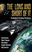 The Long and Short of It: Five Novellas in the Salvage Title Universe (The Coalition Book 4)