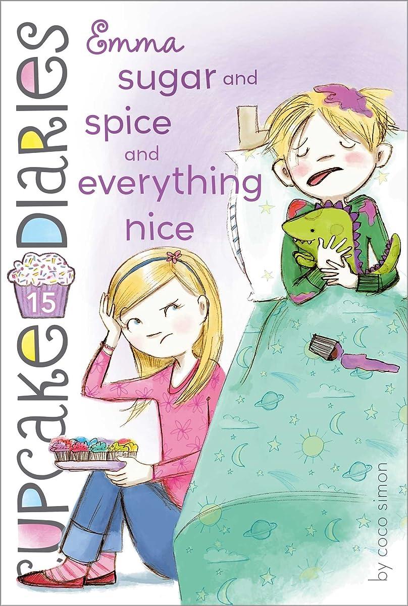 生産性冷えるアストロラーベEmma Sugar and Spice and Everything Nice (Cupcake Diaries Book 15) (English Edition)