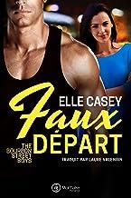 Faux Départ (The Bourbon Street Boys t. 2)