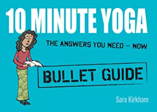 10 Minute Yoga: Bullet Guides