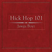 Best jawga boyz hick hop 101 Reviews