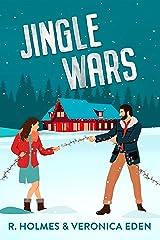 Jingle Wars: A New Adult Enemies to Lovers Romcom (Hollyridge Book 1) (English Edition) Format Kindle