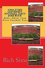 Iowa State University Football Dirty Joke Book (Football Joke Books)