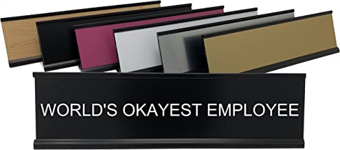 World's Okayest Employee - Lotsa Laughs Funny Desk Plate by Griffco Supply (Black w/ white text)