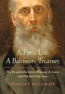 A Paris Life, A Baltimore Treasure